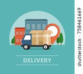 delivery service. delivery... | Shutterstock .eps vector #758461669