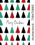 hand drawn christmas greeting... | Shutterstock .eps vector #758470885