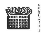 bingo game glyph icon. lottery. ... | Shutterstock .eps vector #758495395