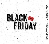 black friday sale banner with... | Shutterstock .eps vector #758506255