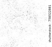 grunge black and white seamless ... | Shutterstock . vector #758522881