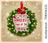 christmas greeting card. xmas... | Shutterstock .eps vector #758546131