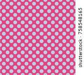polka dot seamless pattern....   Shutterstock .eps vector #758548165