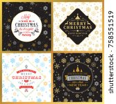 set of vintage christmas... | Shutterstock .eps vector #758551519