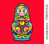 matrioshka. vector traditional... | Shutterstock .eps vector #758557315