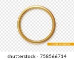 golden round frame isolated on... | Shutterstock .eps vector #758566714