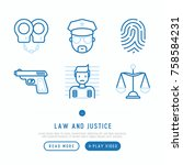 law and justice thin line icons ... | Shutterstock .eps vector #758584231