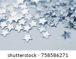 glittering silver stars... | Shutterstock . vector #758586271