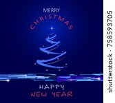 christmas and new year greeting ... | Shutterstock .eps vector #758593705