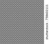 vector abstract seamless... | Shutterstock .eps vector #758602111