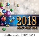 2018 happy new year background... | Shutterstock . vector #758615611