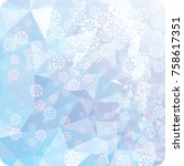 abstract winter background with ... | Shutterstock . vector #758617351