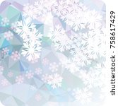 abstract winter background with ... | Shutterstock . vector #758617429