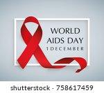 aids awareness. world aids day... | Shutterstock .eps vector #758617459