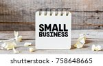 small business on notepad  ... | Shutterstock . vector #758648665