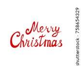 merry christmas lettering. logo ... | Shutterstock . vector #758654329