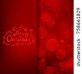merry christmas card with text... | Shutterstock . vector #758661829