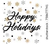happy holidays vector... | Shutterstock .eps vector #758677741