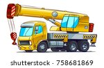 cartoon crane truck. vector... | Shutterstock .eps vector #758681869