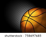 abstract background basketball... | Shutterstock .eps vector #758697685