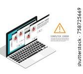 isometric computer bug error... | Shutterstock .eps vector #758725669
