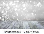 falling snow background  wooden ... | Shutterstock . vector #758745931