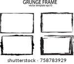 grunge frame set. vector... | Shutterstock .eps vector #758783929
