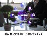 mentoring on the virtual screen.... | Shutterstock . vector #758791561