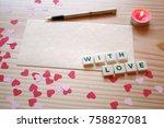 st valentine's day  a love note ... | Shutterstock . vector #758827081