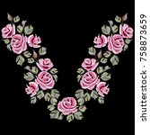 neck line embroidery with rose... | Shutterstock .eps vector #758873659