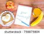 healthy breakfast  toast with... | Shutterstock . vector #758875804