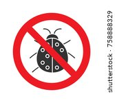 forbidden sign with ladybug...   Shutterstock .eps vector #758888329