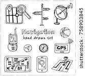 hand drawn doodle navigation... | Shutterstock .eps vector #758903845
