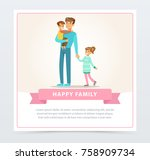 father and two kids  happy... | Shutterstock .eps vector #758909734