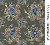 abstract seamless pattern with... | Shutterstock . vector #758917771