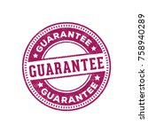 guarantee sign label tag stamp   Shutterstock .eps vector #758940289
