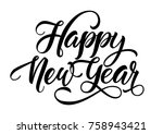 happy new year inscription | Shutterstock .eps vector #758943421