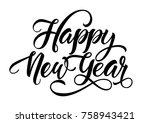 happy new year inscription   Shutterstock .eps vector #758943421
