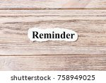 reminder of the word on paper.... | Shutterstock . vector #758949025
