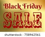 black friday sale banner  red...   Shutterstock .eps vector #758962561