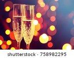 champagne glasses. happy new...   Shutterstock . vector #758982295