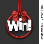 grey win festive sign with red... | Shutterstock .eps vector #759044581