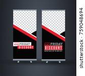 black friday roll up banner...   Shutterstock .eps vector #759048694