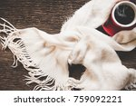 cozy winter background  cup of... | Shutterstock . vector #759092221