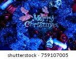 christmas day.merry christnas... | Shutterstock . vector #759107005