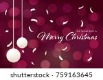 merry christmas with blur... | Shutterstock .eps vector #759163645