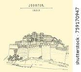 mehrangarh fort  sun fortress ...   Shutterstock .eps vector #759170947