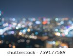 blurred background of night city | Shutterstock . vector #759177589