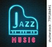 jazz music neon light glowing... | Shutterstock .eps vector #759186841