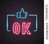 neon light glowing ok like...   Shutterstock .eps vector #759194971